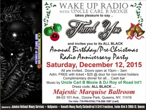 2015 WAKE UP RADIO ALL BLACK THANK YOU BIRTHDAY / PRE-CHRISTMAS RADIO ANNIVERSARY PARTY